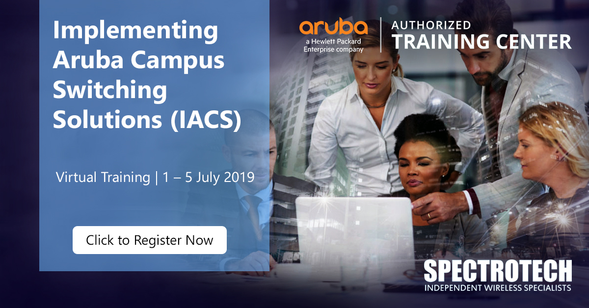 Implementing Aruba Campus Switching Solutions IACS