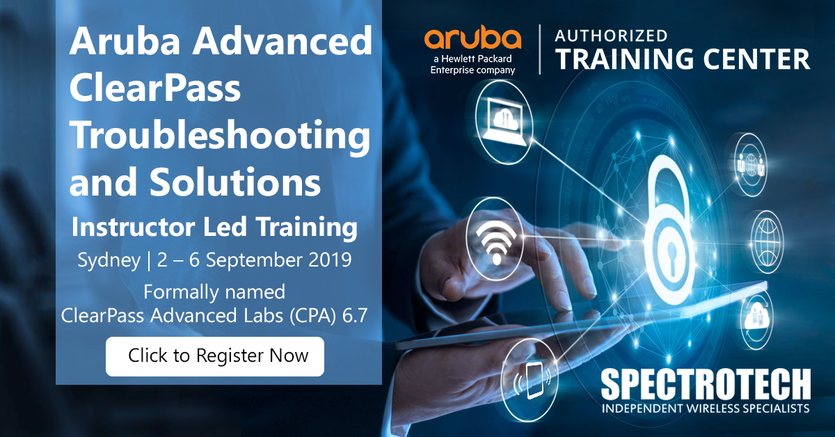 Aruba Advanced ClearPass Troubleshooting and Solutions